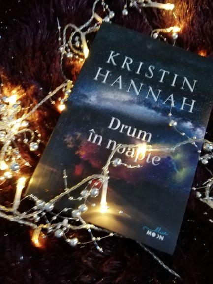 Drum în noapte - Kristin Hannah